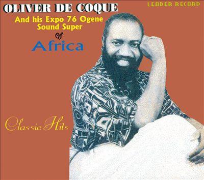 Oliver De Coque: When A Sage Sang – By  David-Chyddy Eleke