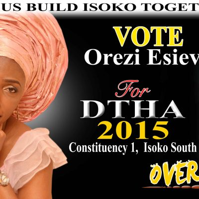 2015: Isoko South Constituency 1: Esievo's Theory of Teaching Constituents How to Fish for sustainable empowerment and the Need to Queue behind Her