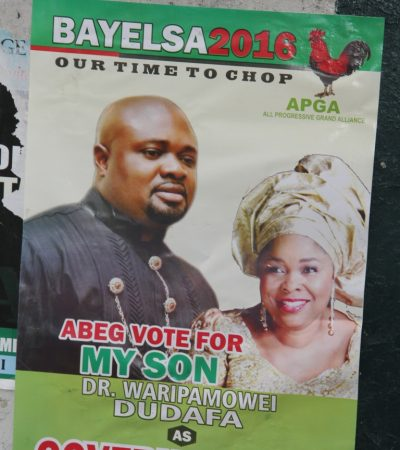 Bayelsa 2016: Tension Heightens As Campaign Posters Of Jonathan's Aide Flood Yenagoa