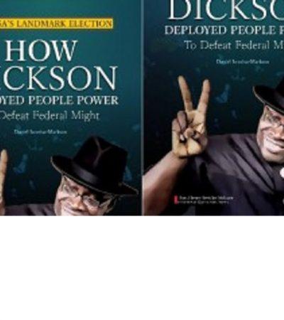 Gov Poll: How Dickson,Patriotic Bayelsans ResistedAPC Dark Forces –Iworiso-Markson