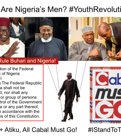COUP: The Two Cabal Who Govern Nigeria And The Call To All Men To Rise Up!