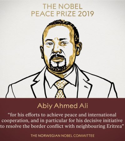 Ethiopian Prime Minister, Abiy Ahmed Wins Noble Prize Award